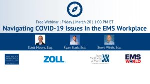 Free Webinar: Navigating COVID-19 Issues in the EMS Workplace
