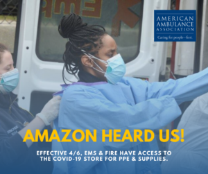 Amazon Heard Us! Effective 4/6, EMS & Fire Have Access to the COVID-19 Store for PPE & Supplies