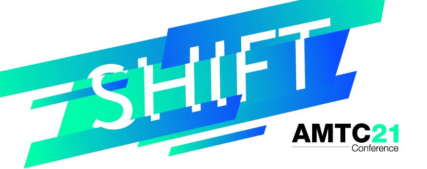 SHIFT AMTC21 Conference